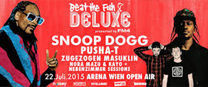 BEAT THE FISH DELUXE mit Snoop Dogg, Pusha T, uvm am 22.07.2015 in Wien